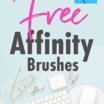 Download free brushes for Affinity Designer & Photo - 50% off with app purchase until 20 June